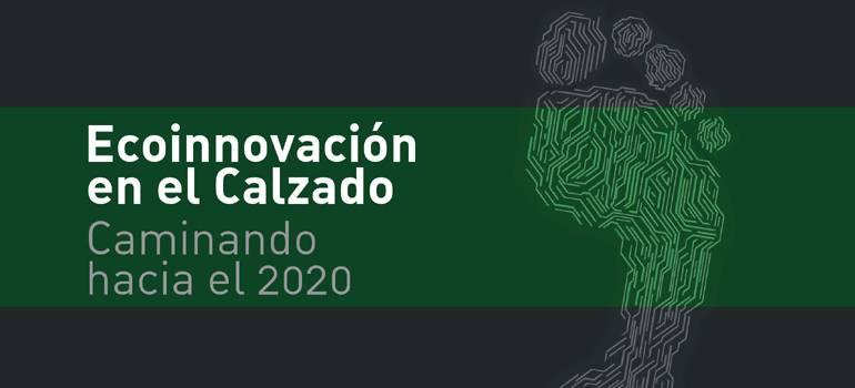 Ecoinnovació en el Calçat. Caminant cap al 2020