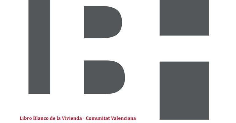 """Presentació del  """"Llibre Blanc de l'Habitatge Comunitat Valenciana"""""""