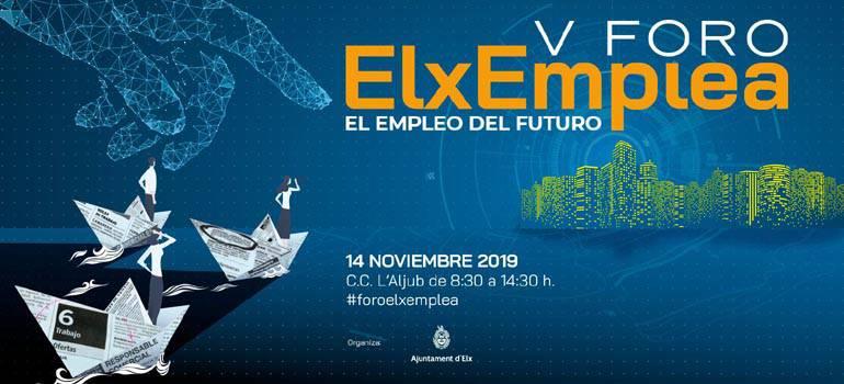 V Fòrum Elx Emplea. L´ocupació del futur